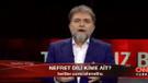 Ahmet Hakan: İspat etmezsen namertsin!