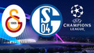 İlk 11'ler belli oldu! Galatasaray - Schalke maçı hangi kanalda saat kaçta?