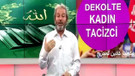 Akit TV: Dekolte giyen kadın tacizcidir, cezalandırılmalılar