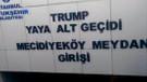 Şişli'deki Trump Yaya Alt Geçidi'nin ismi değişti