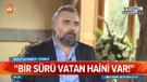 Oktay Kaynarca ATV'ye açıkladı: Bir sürü vatan haini var!