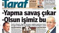 Taraf'tan Hürriyet'e şok manşet! \