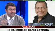Reha Muhtar, canlı yayındaki hakarete dava açıyor!