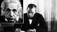 Einstein'dan Atatürk'e: Hizmet etmekten şeref duyarım!