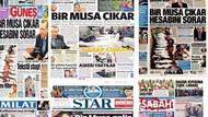 6 gazete aynı manşetle çıktı! Musa'yı böyle gördüler!