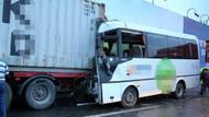 E5'te servis minibüsü TIR'a çarptı! 10 yaralı