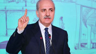 Başbakan Yardımcısı Kurtulmuş: Bizim için bağımsızlık gavura gavur diyebilmektir