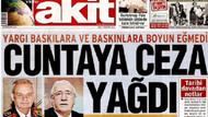 Akit: Ergenekon'un savcısı olmaktan gurur duyuyoruz