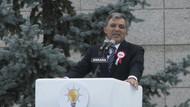 Abdullah Gül: Herkes aklını bir kişiye emanet ederse sonu böyle olur!