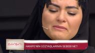 Zuhal Topal'la programında Hanife ağladı! Peki neden?