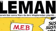 MEB'in yeni müfredatı LeMan'a kapak oldu: Susma