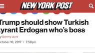 ABD basını: Trump Erdoğan'a kimin patron olduğunu göstermeli
