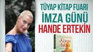 TÜYAP Kitap Fuarında Hande Ertekin imza günü bugün saat 15:00'te