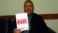 Referandumda evet demek için CHP'den istifa etti