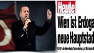 Avusturya gazetesi: Erdoğan'ın yeni başkenti Viyana
