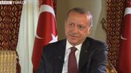 Erdoğan BBC'ye konuştu: CHP, terör örgütüyle birlikte hareket etmiştir