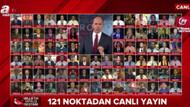 ATV 121 farklı yerden canlı yayın yapıyor
