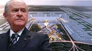 Devlet Bahçeli'den yeni havalimanına isim önerisi: Metehan