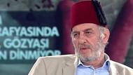 Kadir Mısıroğlu: Atatürk'ü seven Müslüman ahmaktır