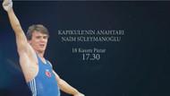 TRT Spor efsane sporcu Naim Süleymanoğlu'nu ölümünün birinci yılında anacak