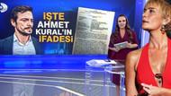 Son dakika: Ahmet Kural'ın ifadesinde flaş ayrıntılar!