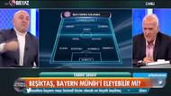 Ahmet Çakar'ın Bayern Münih maçı tahmini, Sinan Engin'i çıldırttı