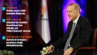 Erdoğan: Atatürk havalimanı Millet Bahçesi olacak