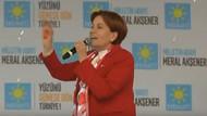 Meral Akşener: Şerefsiz şerefsiz geziyorlar