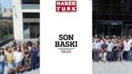 Gazete Habertürk'ten okurlarına hatıralarla dolu bir veda