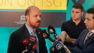 Bilal Erdoğan: Şu anda yaşadığımız 15 Temmuz'un yanında çok küçük bir şey
