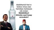 İmamoğlu Hamidiye rakısı üretti yalanı sosyal medyayı salladı