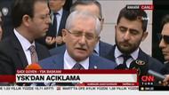 YSK Başkanı Sadi Güven'den yeniden sayım açıklaması