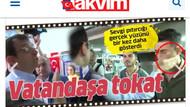 Takvim'den İmamoğlu vatandaşa tokat attı yalanı