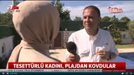 Başörtülü kadın Alaçatı'da sosyetik plaja alınmadı iddiası