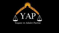 Yaşam ve Adalet Partisi kuruldu: Arkasındaki kim var?