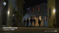 Arka Sokaklar Yeni Sezon Fragmanı: 14. Sezon başlıyor