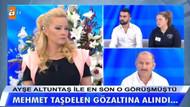 Müge Anlı'da ormanda cinsel ilişki olayında flaş gelişme: Gözaltına alındı