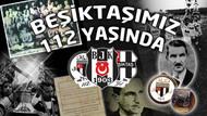 İlk Türk spor kulübü... Beşiktaş 112 yaşında!