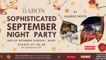 Sophisticated September Party 28 Eylül'de Le Baron'da