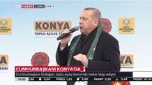 CANLI: Erdoğan'dan Konya'da flaş açıklamalar