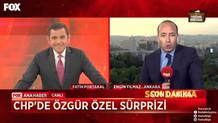 CHP'de Özgür Özel sürprizi! FOX TV'den yeni bomba
