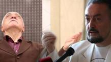 Adnan Oktar: Ben Mehdiyim, Fetullah da yardımcım