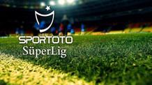 Spor Toto Süper Lig'de yarın oynanacak maçların muhtemel 11'leri