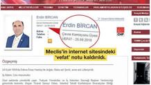 Meclis CHP'li Erdin Bircan'ı asılsız haberle öldürdü