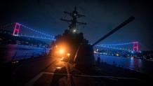 Karadeniz'de korkutan hamle! ABD destroyeri gece yarısı Boğaz'dan geçti