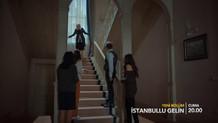 İstanbullu Gelin 83. bölüm fragmanı