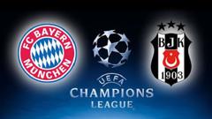 Bayern Münih Beşiktaş maçı ne zaman, saat kaçta, hangi kanalda?