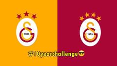 Galatasaray'dan 10yearchallenge paylaşımı