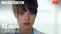 Mucize Doktor 12. bölüm 1. fragmanı yayınlandı