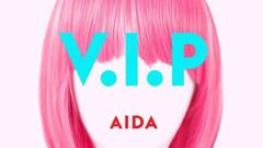 Aida Music'in V.I.P ismiyle ilk Türkçe şarkısı yayınlandı